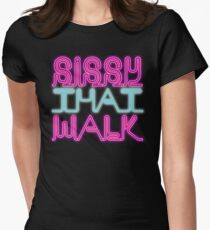 Sissy That Walk [Rupaul's Drag Race] Women's Fitted T-Shirt