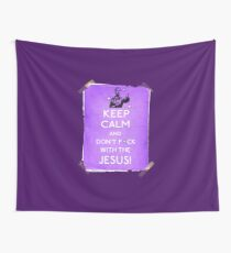 Keep Calm And don't fcuk with the Jesus Wall Tapestry