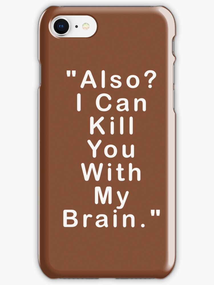 Also, I Can Kill You With My Brain by Miriam-cicily