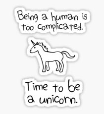 Time To Be A Unicorn Sticker