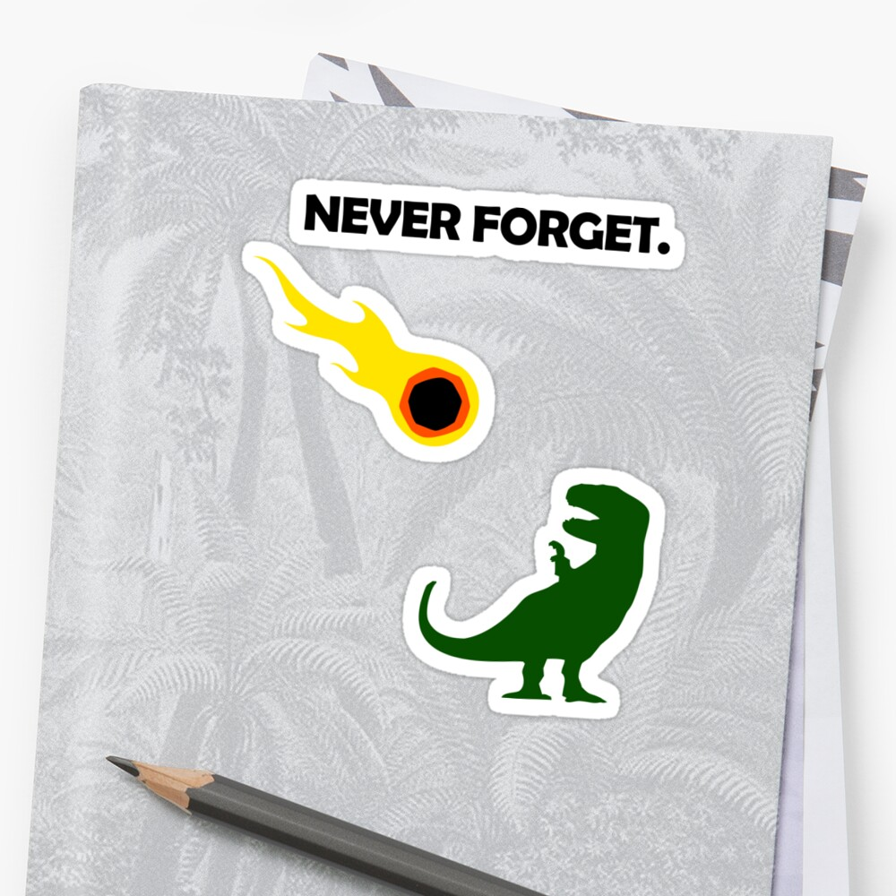 Never Forget (Dinosaurs) Sticker