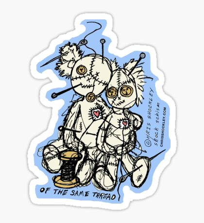OF THE SAME THREAD Sticker