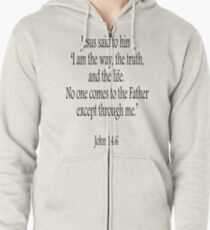 Jesus, Scripture, 'I am the way, the truth, and the life.  No one comes to the Father except through me.' John 14:6. Black on White Zipped Hoodie