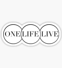 ONE LIFE LIVE Sticker