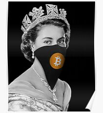 Queen Bitcoin Bandit Geek Poster
