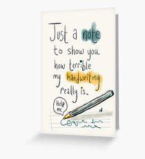 Handwriting, it gets awful.  Greeting Card