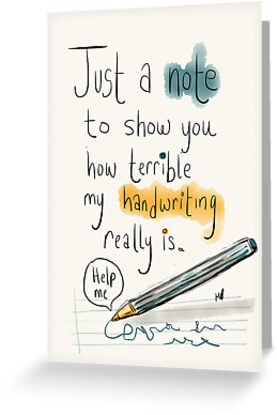 Handwriting it gets awful greeting cards by twisteddoodles handwriting it gets awful by twisteddoodles m4hsunfo