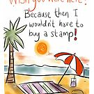 Wish you were here! With a Twist. by twisteddoodles