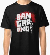 Bangarang Classic T-Shirt