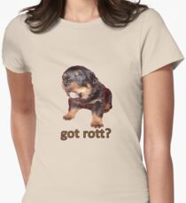 Got Rott? Rottweiler Owner  T-Shirt