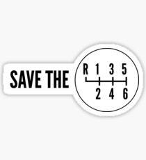 Save the Manual Transmissions (stick shift) Sticker