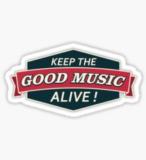 Pegatina Keep The Good Music Alive Vintage