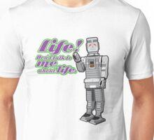 Life!  Unisex T-Shirt
