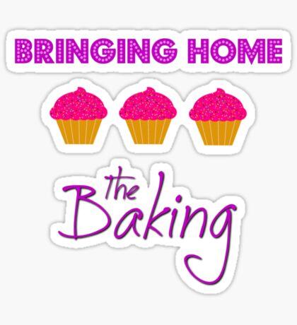 Bringing Home the Baking Sticker