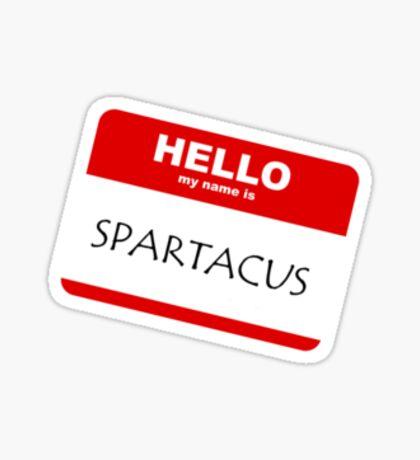I'm Spartacus..... Sticker