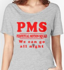 PMS - Perpetual Motion Squad Women's Relaxed Fit T-Shirt