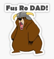 Fus Ro Dad! Sticker