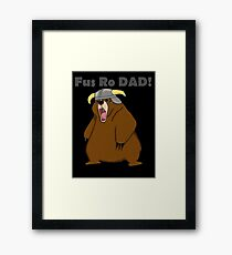 Fus Ro Dad! Framed Print