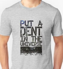 Put A DJent In The Universe T-Shirt