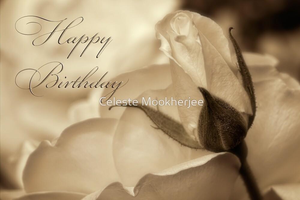 Romance in  sepia - Birthday by Celeste Mookherjee