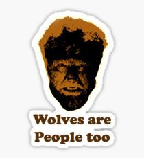 Wolves are people too Sticker
