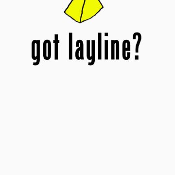 """got layline?"" by ryanstask"