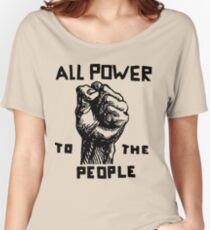 ALL POWER TO THE PEOPLE Women's Relaxed Fit T-Shirt