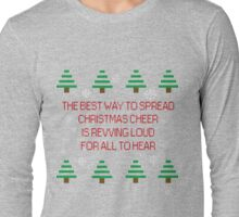 Spreading Xmas cheer Long Sleeve T-Shirt