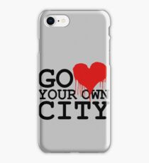 GO LOVE YOUR OWN CITY iPhone Case/Skin