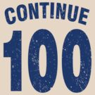 Team shirt - 100 Continue, blue letters by JRon