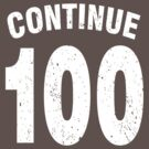 Team shirt - 100 Continue, white letters by JRon