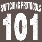 Team shirt - 101 Switching Protocols, white letters by JRon