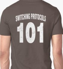Team shirt - 101 Switching Protocols, white letters Unisex T-Shirt