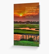 This is the day which the Lord has made... Greeting Card