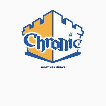 Chronic by diggity