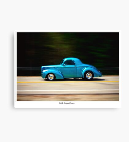 The Little Duece Coupe from Guadalupe was Sweeter than Green Turtle Soup Canvas Print