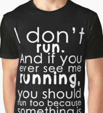 I don't run Graphic T-Shirt