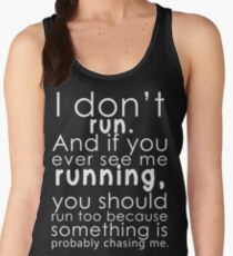 I don't run Women's Tank Top