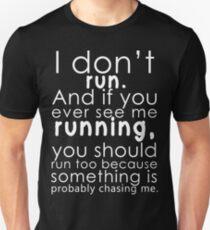 Ich renne nicht Slim Fit T-Shirt