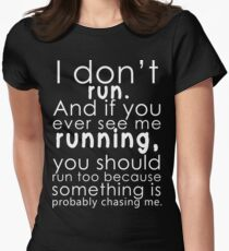 I don't run Women's Fitted T-Shirt