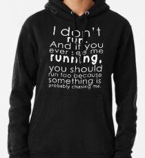 Ich renne nicht Hoodie