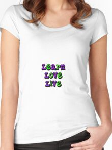 Learn Love Live  Women's Fitted Scoop T-Shirt