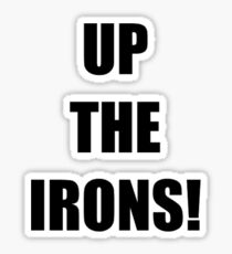 Up The Irons Sticker