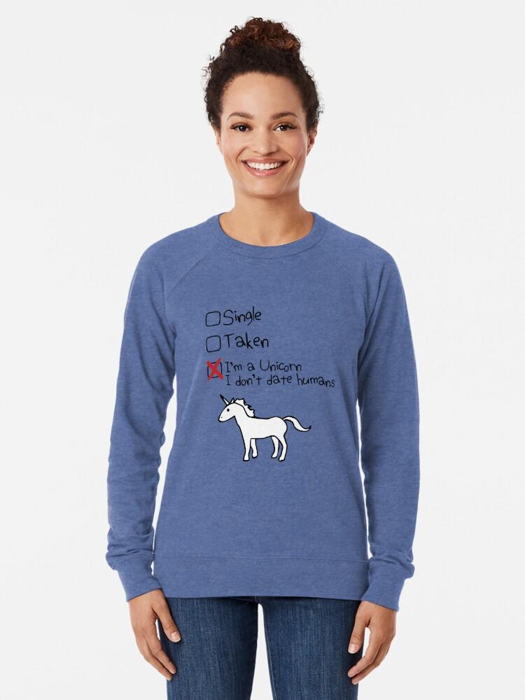 Alternative Ansicht von Ich bin ein Einhorn, ich gehe nicht mit Menschen Leichter Pullover