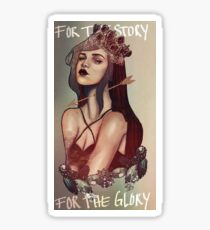 For the Story, for the Glory Sticker