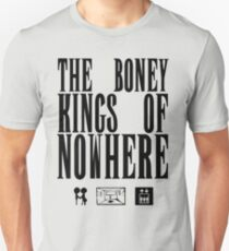 The Boney Kings of Nowhere -Black T-Shirt