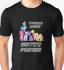 Tough guys [white text] Unisex T-Shirt