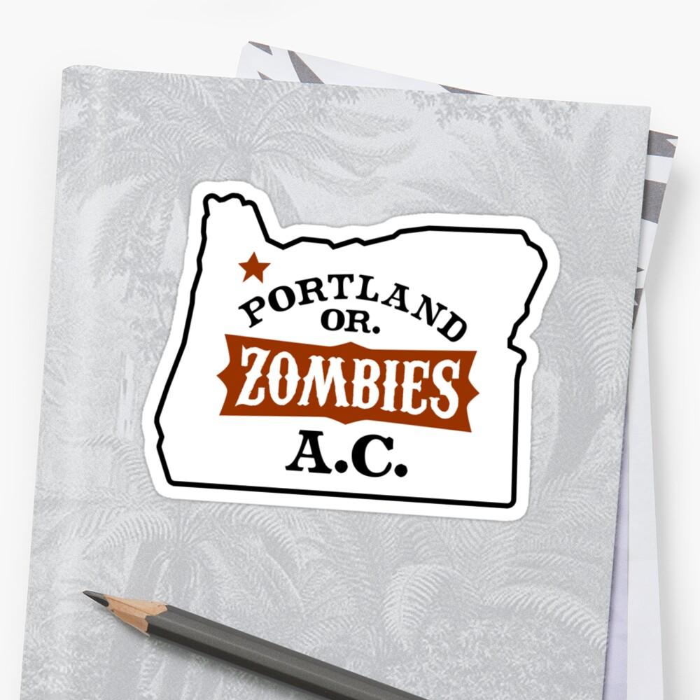 Portland Zombies AC Oregon by Rob DeBorde