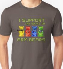 I Support the Right to Arm Bears, Gummy Bears Unisex T-Shirt