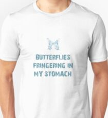 Butterflies fringering in my stomach T-Shirt